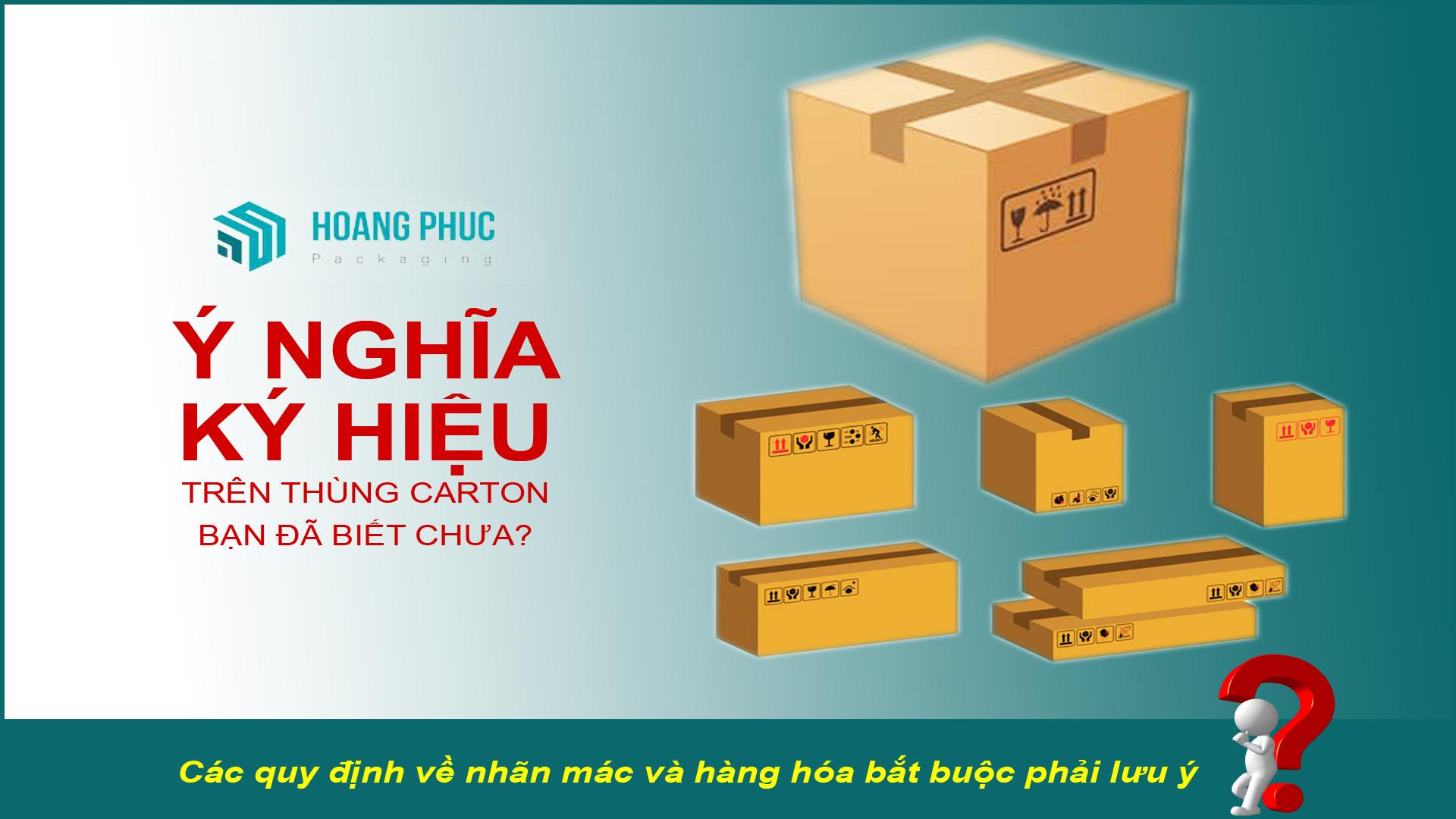 Các ký hiệu in trên thùng carton