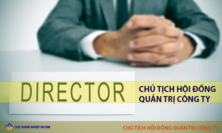 Chủ tịch hội đồng quản trị công ty cổ phần